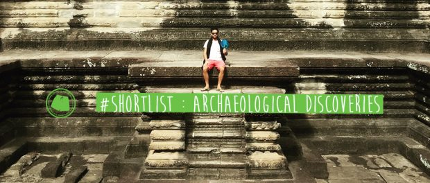 #ShortList : Archaeological Discoveries