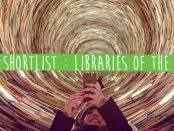 #ShortList : Libraries of the World