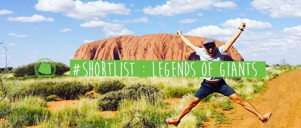 #ShortList : Legends Of Giants